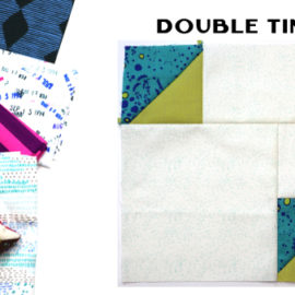 Double Time Block by Amy Ellis for Modern Quilt Block Series