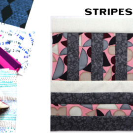 Stripes Block by Amy Ellis for Modern Quilt Block Series