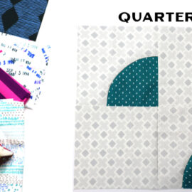 Quarter Block by Amy Ellis for Modern Quilt Block Series