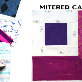 Mitered Cabin Block by Amy Ellis for Modern Quilt Block Series