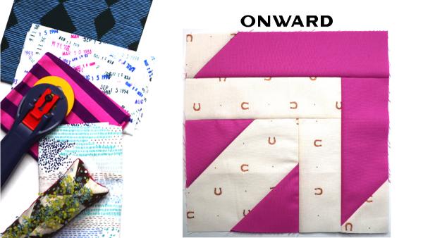 Onward: Modern Quilt Block Series